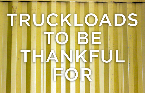 Truckloads to be thankful for